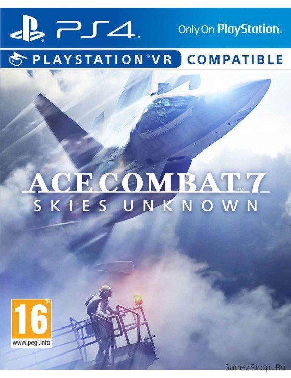 Ace Combat 7: Skies Unknown (с поддержкой PS VR)